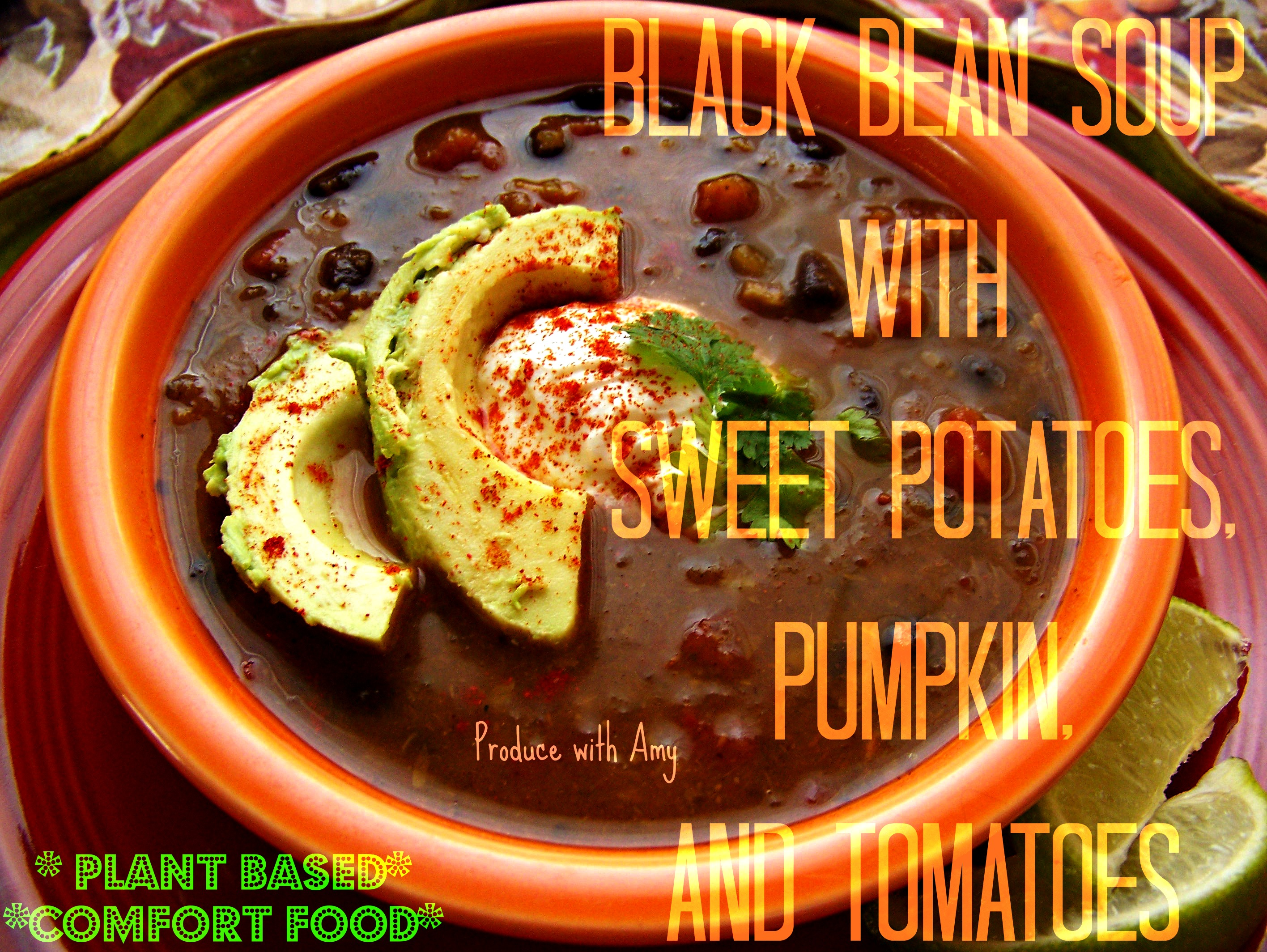 Black Bean Soup with Sweet Potatoes, Pumpkin, and Tomatoes | Produce ...