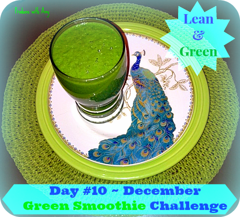Day #10 December Green Smoothie Challenge