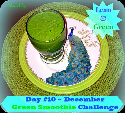 Day #10 December Green Smoothie Challenge