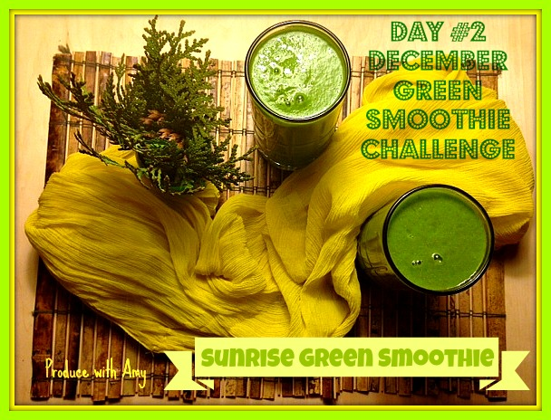 Day #2 Sunrise Green Smoothie