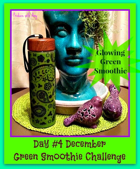 Day #4 December Green Smoothie Challenge