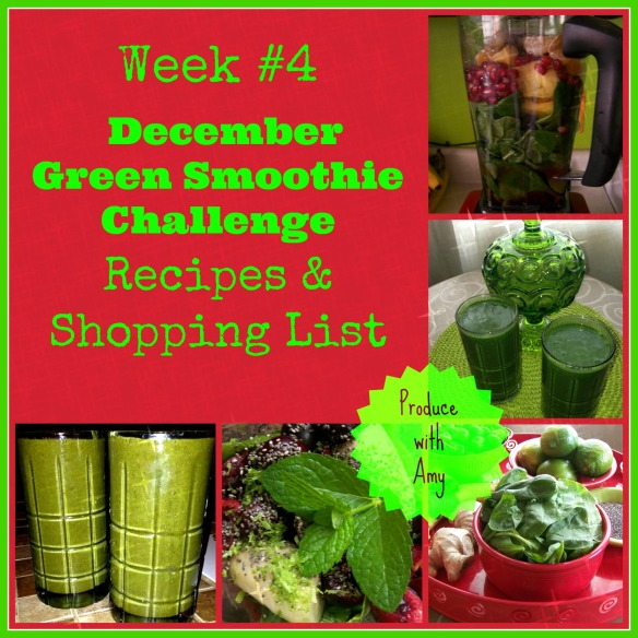 Week #4 December Green Smoothie Challenge Recipes & Shopping List