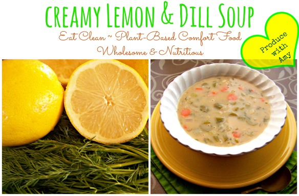 Creamy Lemon & Dill Soup by Produce with Amy
