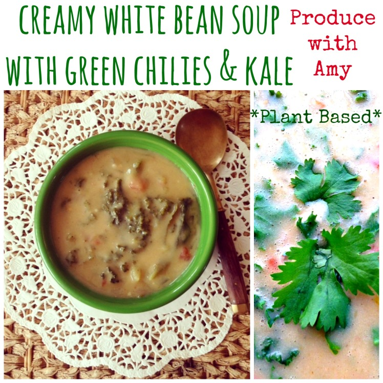 Creamy White Bean Soup with Green Chilies & Kale by Produce with Amy