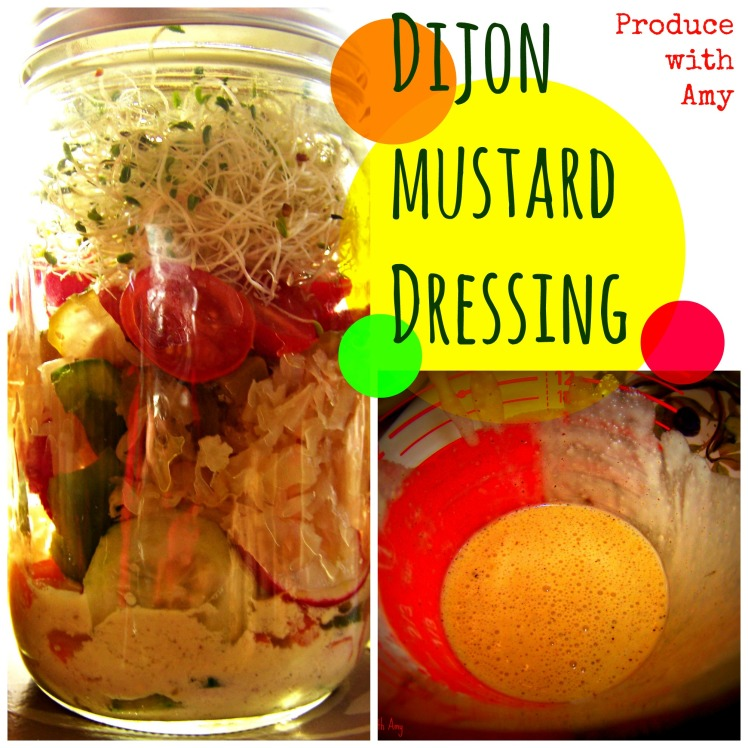 Dijon Mustard Dressing by Produce with Amy