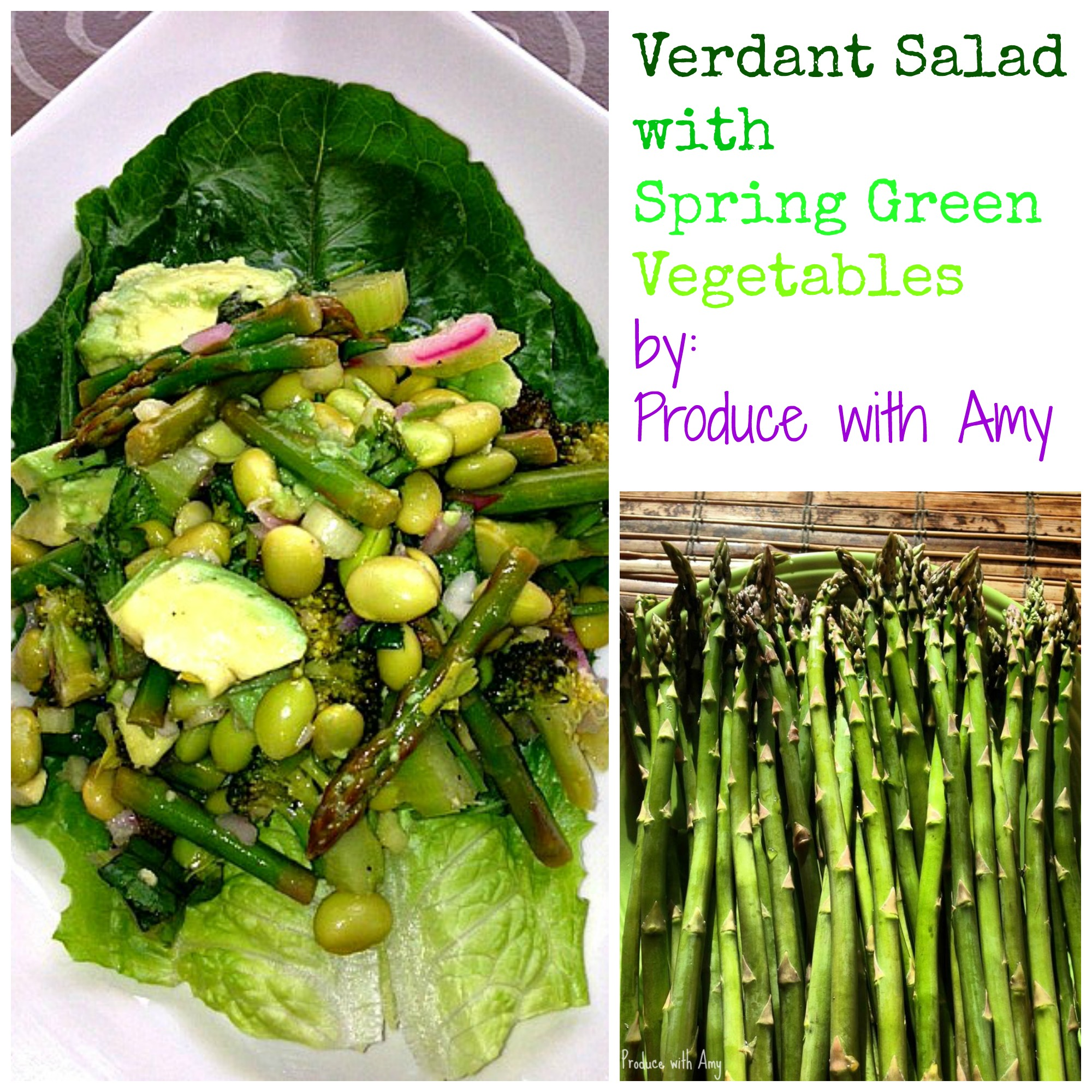 Verdant Salad with Spring Green Vegetables ~ Produce with Amy