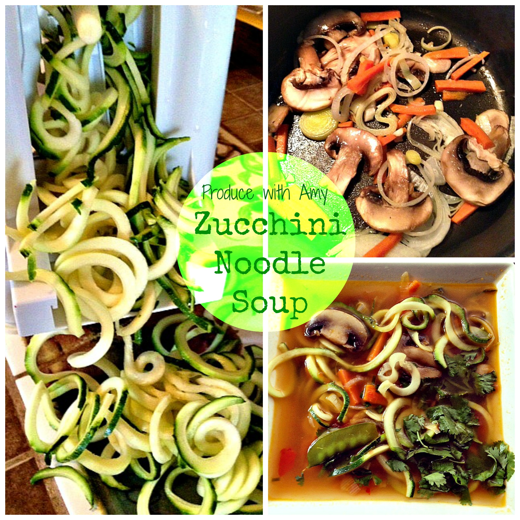 Zucchini Noodle Soup by Produce with Amy