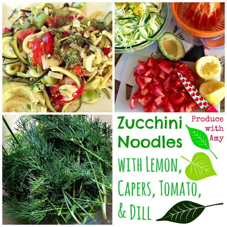 Zucchini Noodles with Lemon, Capers, Tomato, & Dill by Produce with Amy