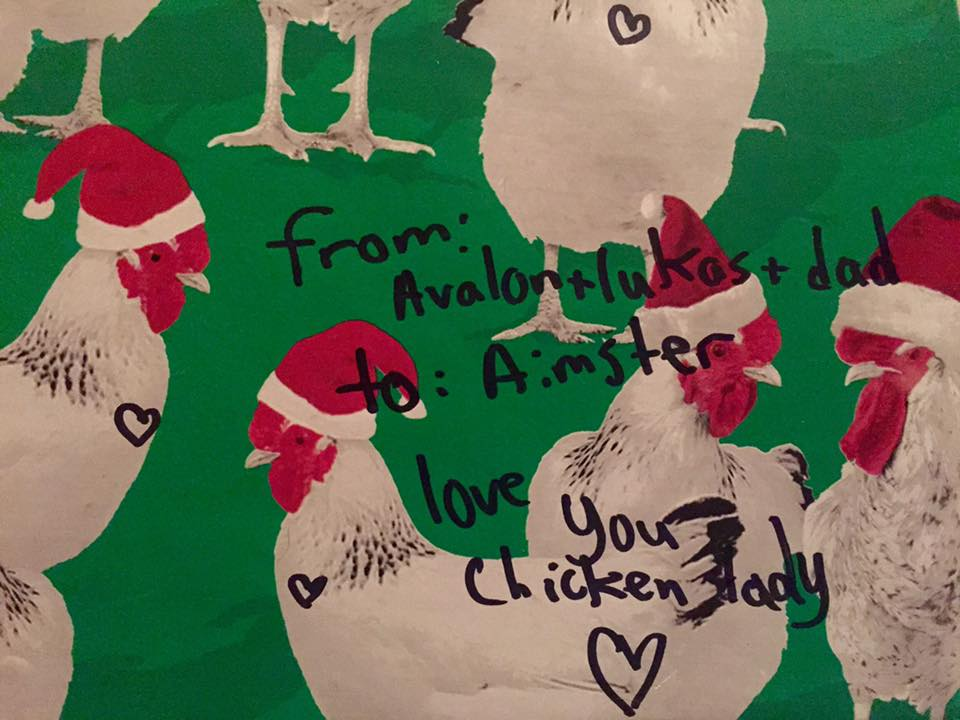 While I love the chicken themed gifts John and the kids selected for me, my favorite is the wrapping. Avalon wrote this sweet message for me. <3